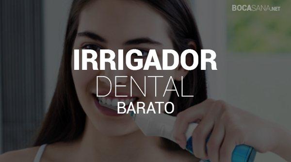 Irrigadores Dentales Baratos
