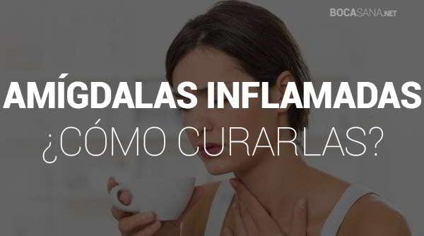 remedios caseros amigdalas inflamadas