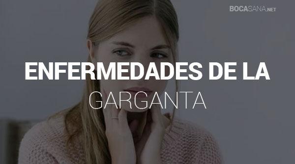Enfermedades de la Garganta